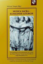 Musica sacra - Klingende Liturgie