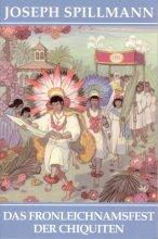 Das Fronleichnamsfest der Chiquiten