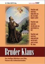 Bruder Klaus Der heilige Nikolaus von Flüe Patron des Schweizerlandes SD047