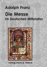 Die Messe im Deutschen Mittelalter