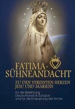 Fatima-Sühneandacht zu den vereinten Herzen Jesu und Mariens