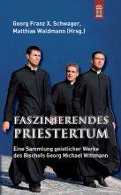Faszinierendes Priestertum