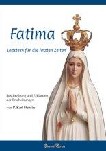 Fatima - Leitstern für die letzten Zeiten Bd. 1