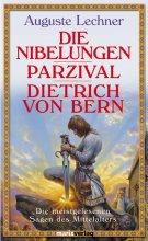 Die Nibelungen, Parzival, Dietrich v. Bern