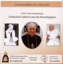 Erzbischof Lefebvre und die Konzilspäpste - CD