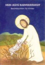 Mein Jesus Barmherzigkeit