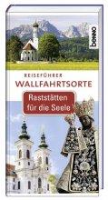 Reiseführer Wallfahrtsorte