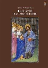 Christus - Das Leben der Seele