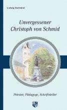 Unvergessener Christoph von Schmid