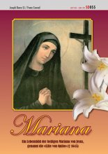 Mariana Die heilige Mariana von Jesus, die 'Lilie von Quito' SD055