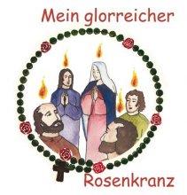 Mein glorreicher Rosenkranz