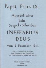 Apostolisches Lehr- und Siegelschreiben Ineffabilis Deus [HB 89]