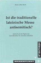 Ist die traditionelle lateinische Messe antisemitisch?