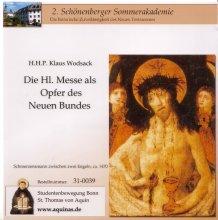 Die heilige Messe als Opfer des Neuen Bundes - CD