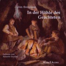 In der Höhle des Geächteten - Hörbuch