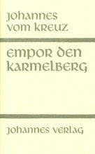 Empor den Karmelberg