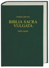 Vulgata - Biblia Sacra iuxta Vulgatam Versionem