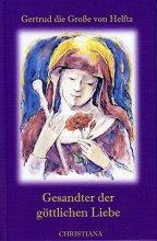 Gesandter der göttlichen Liebe