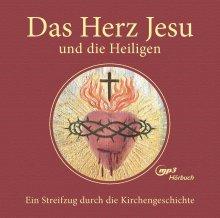 Das Herz Jesu und die Heiligen CD mp3