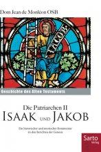 Die Patriarchen II - Isaak und Jakob