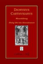 Messerklärung (Expositio Missae) - Dialog über das Altarsakrament und die Messfeier (De sacramento altaris et de celebratione