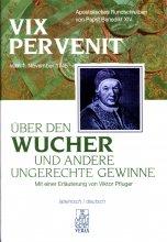 Papst Benedikt XIV. Apostolisches Rundschreiben Vix pervenit - Über den Wucher