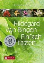 Hildegard von Bingen Einfach fasten