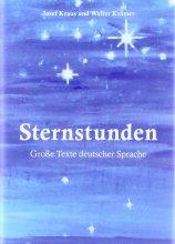 Sternstunden - Große Texte deutscher Sprache