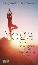 Yoga - Ein religionsneutrales Gesundheitstraining?