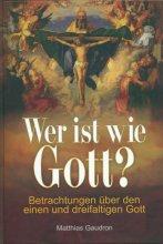Wer ist wie Gott?