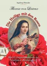 Therese von Lisieux - Die Heilige mit den Rosen