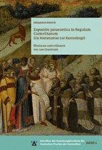 Expositio paraenetica in Regulam Carmelitarum