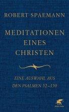 Meditationen eines Christen Bd. II