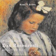 Das Rosenresli - Hörbuch