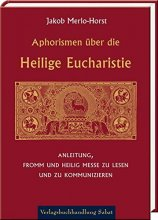 Aphorismen über die Heilige Eucharistie