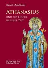 Athanasius und die Kirche unserer Zeit