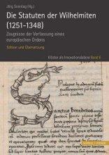 Die Statuten der Wilhelmiten (1251 - 1348)