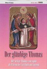 Der gläubige Thomas - Der heilige Thomas von Aquin als Patron der Unschuld und Jugend SD058