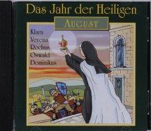 Das Jahr der Heiligen  August