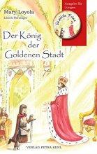 Der König der Goldenen Stadt - Ausgabe für Jungen