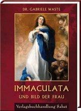 Immaculata und Bild der Frau