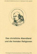 Das christliche Abendland und die fremden Religionen