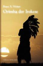 Orimha der Irokese