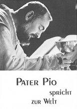 Pater Pio spricht zur Welt