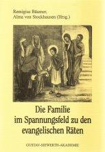 Die Familie im Spannungsfeld zu den evangelischen Räten