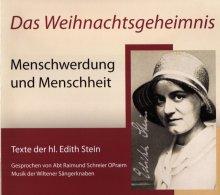 Das Weihnachtsgeheimnis Menschwerdung und Menschheit Texte der hl. Edith Stein - Hörbuch