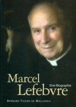 Marcel Lefebvre Eine Biographie