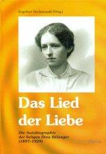 Das Lied der Liebe - Selbstbiographie der seligen Mutter Cäcilia