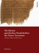 Die ältesten griechischen Handschriften des Neuen Testaments