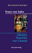 Franz von Sales - Johanna Franziska von Chantal